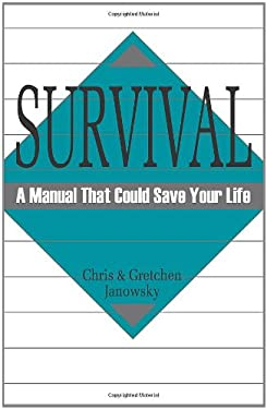 Survival: A Manual That Could Save Your Life 9780873645065