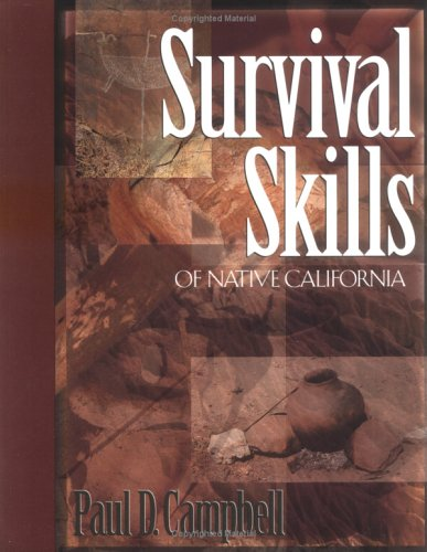 Survival Skills of Native Califofnia 9780879059217