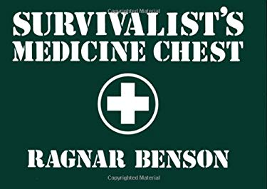 Survivalist S Medicine Chest 9780873642569