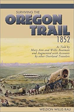 Surviving the Oregon Trail, 1852 9780874222371