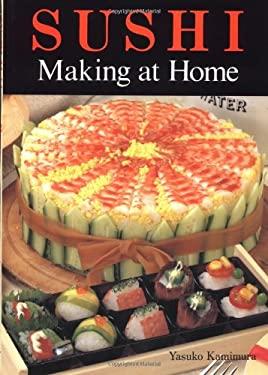 Sushi Making at Home 9780870409929