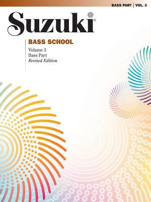 Suzuki Bass School, Vol 3: Bass Part 9780874873764