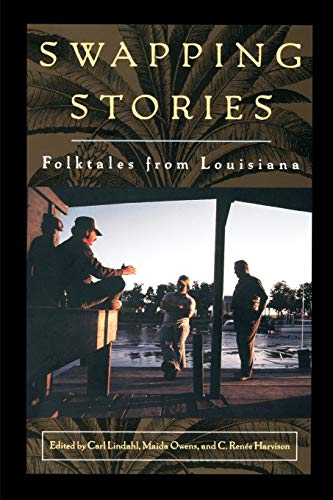 Swapping Stories: Folktales from Louisiana 9780878059317