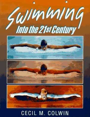 Swimming Into the Twenty-First Century 9780873224567