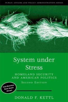 System Under Stress: Homeland Security and American Politics 9780872893337