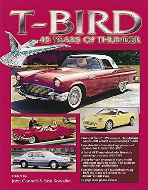 T-Bird 45 Years of Thunder 9780873415811
