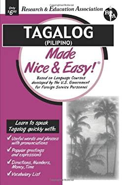 Tagalog (Pilipino) Made Nice & Easy (Rea) 9780878913787