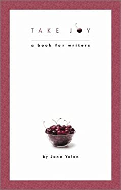Take Joy: A Book for Writers