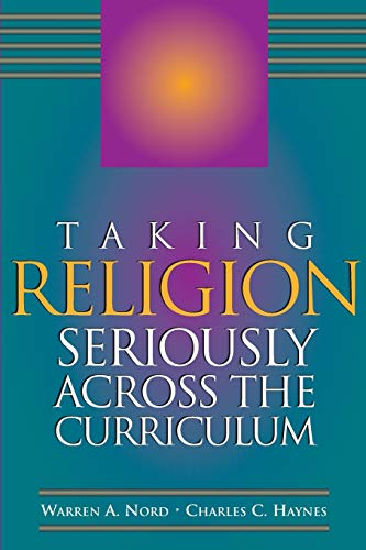 Taking Religion Seriously Across the Curriculum 9780871203182