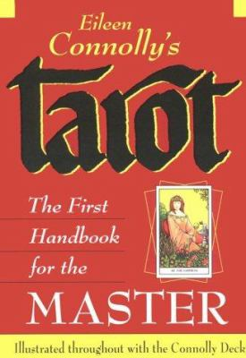 Tarot: The First Handbook for the Master 9780878772353