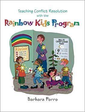 Teaching Conflict Resolution with the Rainbow Kids Program 9780871205988