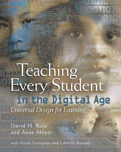 Teaching Every Student in the Digital Age: Universal Design for Learning 9780871205995