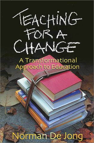 Teaching for a Change: A Transformational Approach to Education 9780875521763