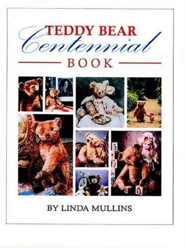 Teddy Bear Centennial Book 9780875886138