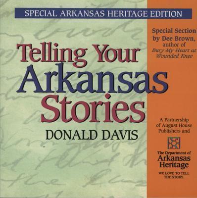 Telling Your Arkansas Stories 9780874836806