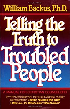 Telling the Truth to Troubled People 9780871238115