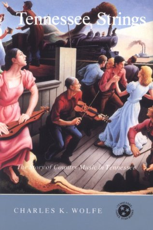 Tennessee Strings: Story Country Music Tennessee 9780870492242