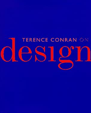 Terence Conran on Design 9780879516864