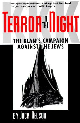 Terror in the Night: The Klan's Campaign Against the Jews 9780878059072