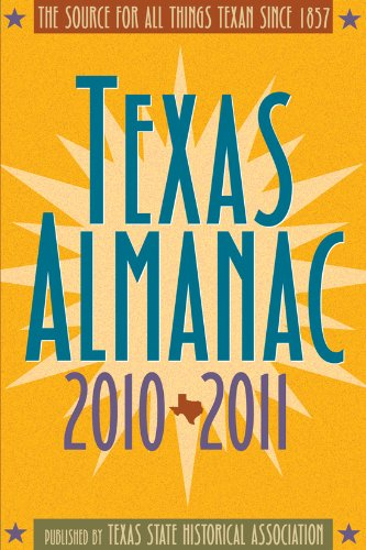 Texas Almanac: The Source of All Things Texan Since 1857