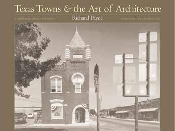 Texas Towns and the Art of Architecture: A Photographer's Journey 9780876112182