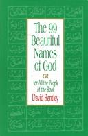 The 99 Beautiful Names of God for All the People of the Book