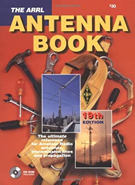 The ARRL Antenna Book [With Accompanying] 9780872598041