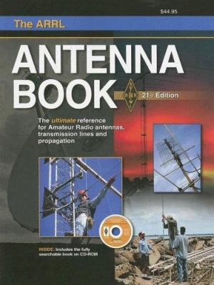 The ARRL Antenna Book [With CDROM] 9780872599871