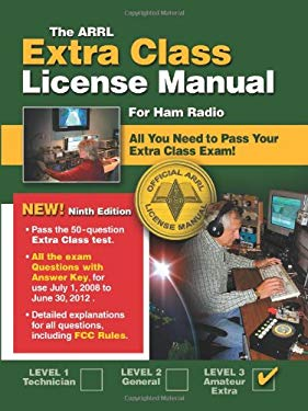 The ARRL Extra Class License Manual: For Ham Radio 9780872591356