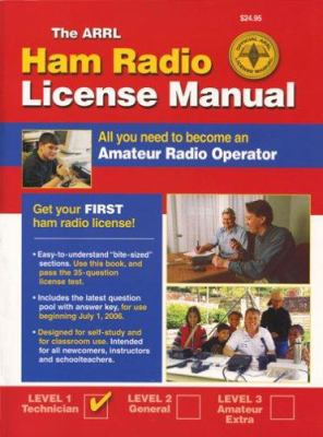 The ARRL Ham Radio License Manual: All You Need to Become an Amateur Radio Operator 9780872599635