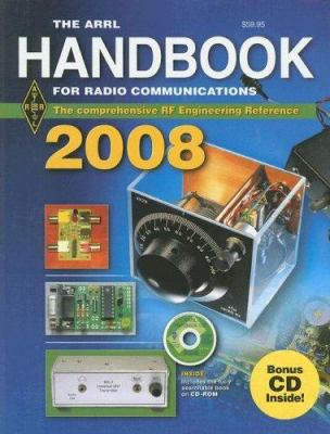 The ARRL Handbook for Radio Communications [With 2 CDROMs] 9780872591028