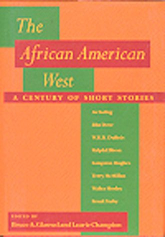 The African American West: A Century of Short Stories 9780870815591