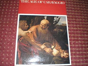 The Age of Caravaggio, 1590-1610