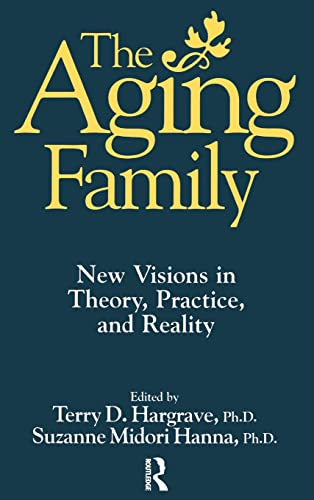 The Aging Family: A Guide to Clinical Assessment 9780876308417
