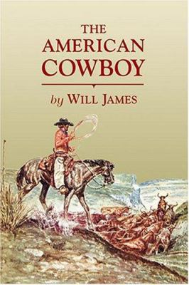 The American Cowboy 9780878425013