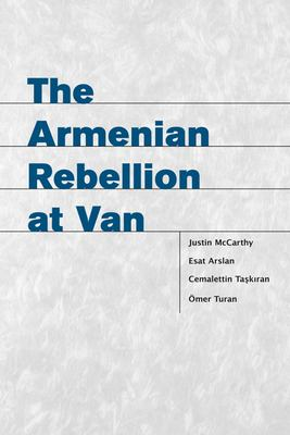 The Armenian Rebellion at Van 9780874808704