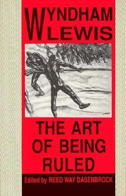 The Art of Being Ruled 9780876857533