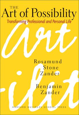 The Art of Possibility: Transforming Professional and Personal Life 9780875847702