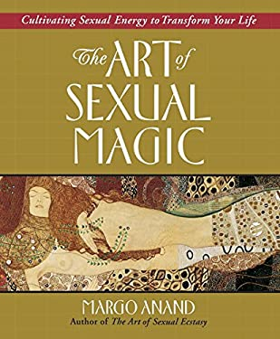 The Art of Sexual Magic 9780874778403