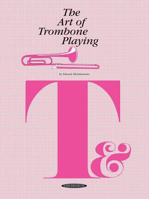 The Art of Trombone Playing 9780874870589
