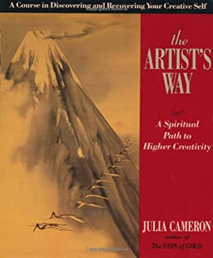 The Artist's Way: A Spiritual Path to Higher Creativity 9780874776942