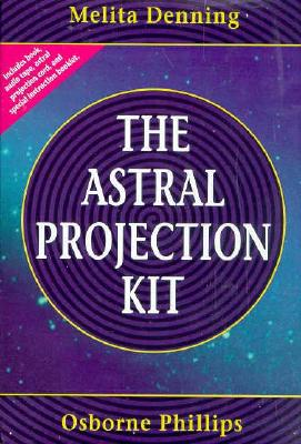 The Astral Projection Kit the Astral Projection Kit [With 90 Minutes] 9780875421995