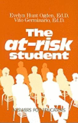 The At-Risk Student: Answers for Educators 9780877625735