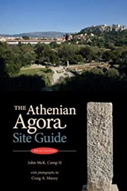 The Athenian Agora Site Guide 9780876616574