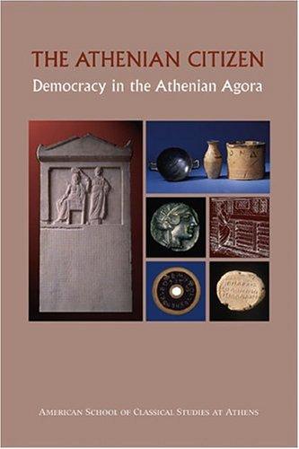 The Athenian Citizen (Agora Picture Book 4) 9780876616420