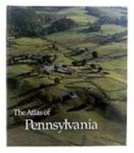 The Atlas of Pennsylvania 9780877226185