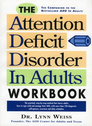 The Attention Deficit Disorder in Adults Workbook 9780878338504