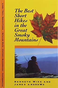 Best Short Hikes: Great Smoky Mountains 9780870499739