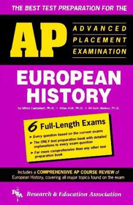 The Best Test Preparation for the Advanced Placement Examination in European History 9780878918638
