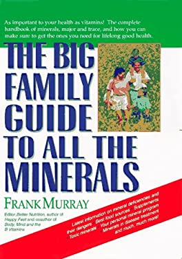 The Big Family Guide to All the Minerals 9780879836702
